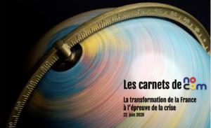 Les carnets de No Com numéro 6 – La transformation de la France à l'épreuve des crises